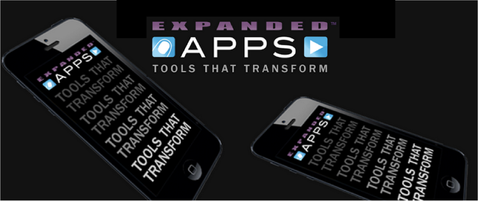 Expanded Apps - Tools that Transform