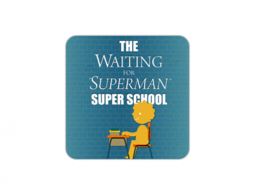 Super School – Waiting for Superman